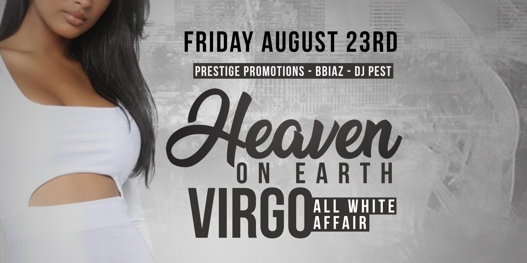 Heaven On Earth Virgo All White Affair