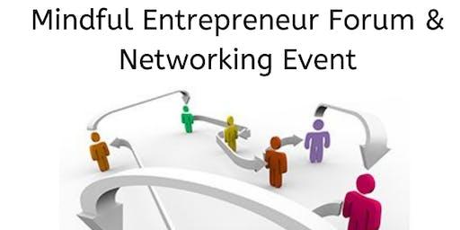 Mindful Entrepreneur Forum & Networking Event