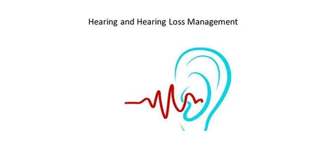 Hearing and Hearing Loss Management tickets