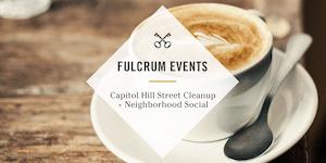 Capitol Hill Street Cleanup + Neighborhood Social