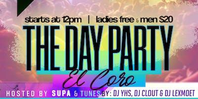 El Coro, The Day Party