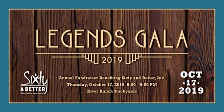 Sixty and Better Legends Gala tickets