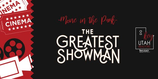 Key Utah Realtors - Movie In The Park - The Greatest Showman