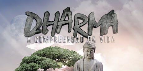 Dharma - A Compreensão da Vida ingressos