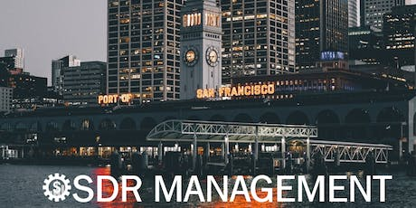 SaaSy SDR Management (SF) - The world's best SDR management program tickets