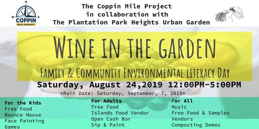 Wine in the  Garden: Family Environmental Literacy Day