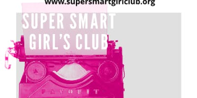 Super Smart Girl's Club Informational Session- Warner Robins, Ga
