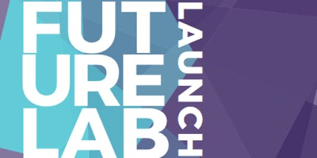 Future Lab - Launch tickets