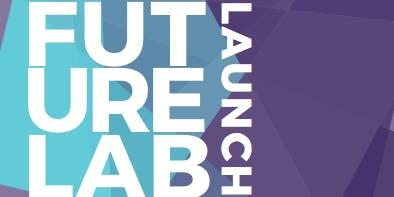 Future Lab - Launch