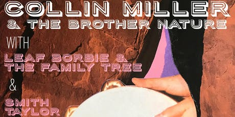 "Collin Miller & The Brother Nature - ""Night Light"" Single Release Show tickets"