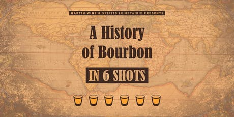A History of Bourbon in 6 Shots - Second Class tickets