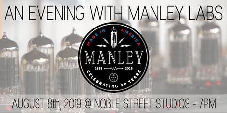 AN EVENING WITH MANLEY LABS tickets