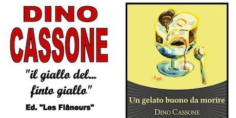 """Tè Con Autore - Dino Cassone """"Un Gelato Buono Da Morire"""" biglietti"""