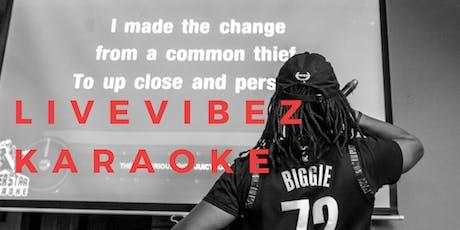 LiveVibez Karaoke tickets