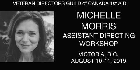 Michelle Morris Assistant Directing Workshop tickets