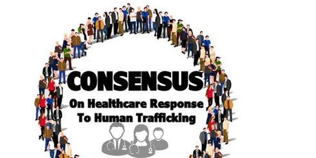 Consensus: Healthcare Response to Human Trafficking tickets