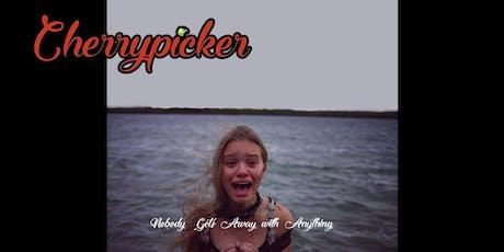 Cherrypicker: Director's Screening tickets