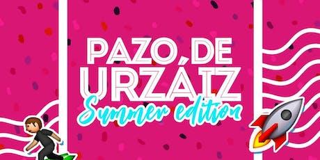 SUMMER EDITION EN PAZO DE URZAIZ VIERNES 26 y SÁBADO 27 DE JULIO entradas