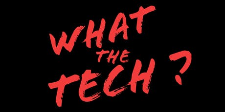 What the Tech ? (Ladies Class) tickets