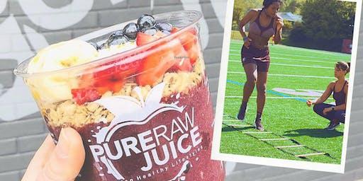 Bootcamp & Bowls at Pure Raw Juice