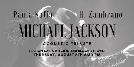 Michael Jackson Acoustic Tribute w/Paula Sofia and H. Zambrano tickets