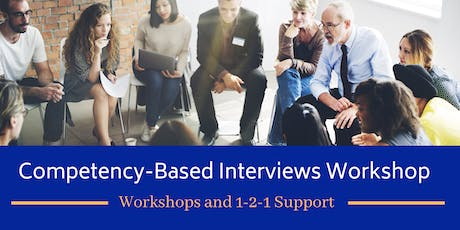 """One-Day """"How to Succeed in Competency-Based Interviews"""" Workshop tickets"""