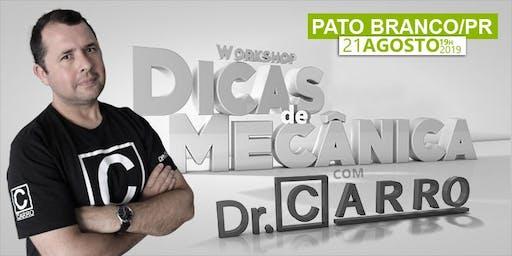 WORKSHOP DR CARRO 2019 - PATO BRANCO - PR - 21/08 19hs