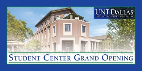 UNT Dallas Student Center Grand Opening tickets