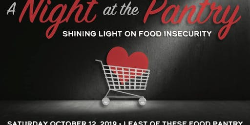 A Night at the Pantry benefiting Least Of These