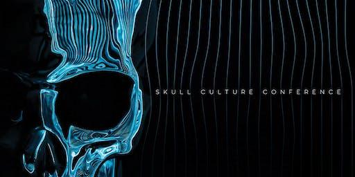 Skull Culture Conference