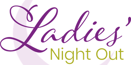 3rd Annual Ladies' Night Out tickets