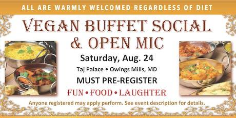 Vegan Buffet Social & Open Mic - AUG. 24 -  must pre-register tickets