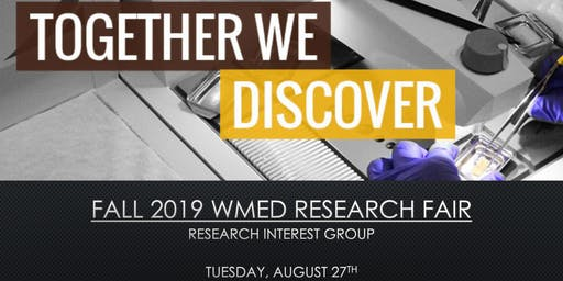 Fall 2019 WMed Research Fair