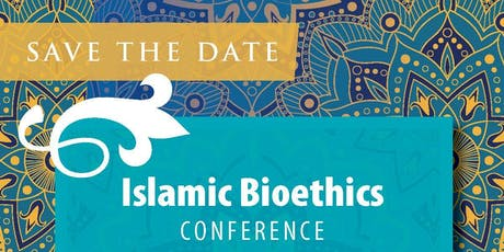 First Islamic Bioethics Conference at the Texas Medical Center  tickets