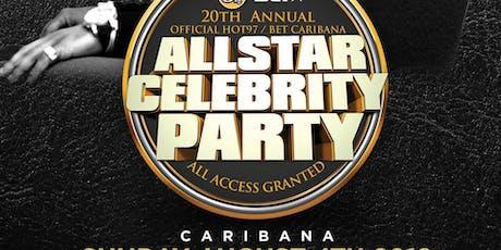 HOT 97/ BET ALL STAR CARIBANA/CARNIVAL CELEBRITY PARTY FT BOBBY V tickets