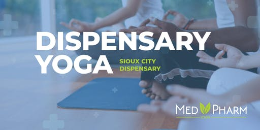 Dispensary Yoga - Cultivating Wellness (Sioux City)