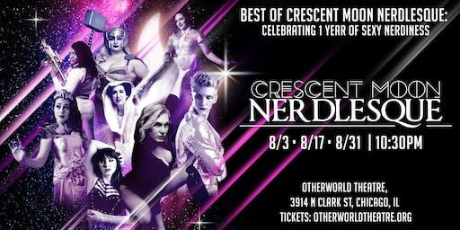 Best of Crescent Moon Nerdlesque: Celebrating 1 Year of Sexy Nerdiness