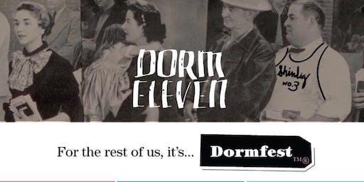 Dormfest (for the rest of us)