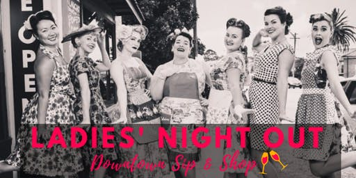 2019 Ladies' Night Out Downtown Sip & Shop