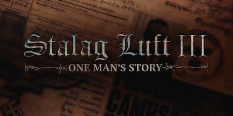 Stalag Luft III - One Man's Story tickets