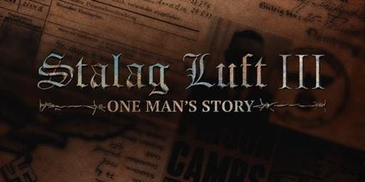 Stalag Luft III - One Man's Story