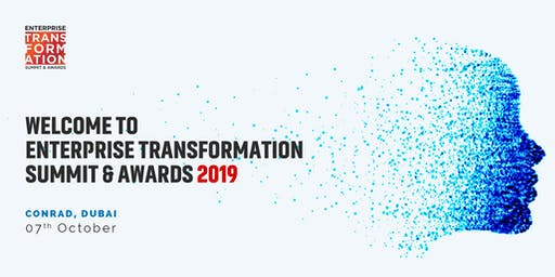 Enterprise Transformation Summit & Awards - Dubai