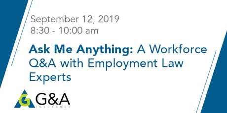 Ask Me Anything: A Workforce Q&A with Employment Law Experts tickets