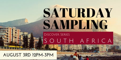 Saturday Samplings: South Africa tickets