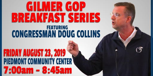 Gilmer GOP Breakfast Series featuring Rep. Doug Collins