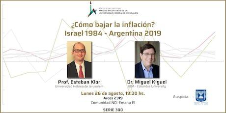 ¿Cómo bajar la inflación? Israel 1984 - Argentina 2019 entradas