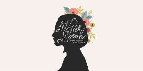 Let Her Speak - A Special Weekend Edition tickets