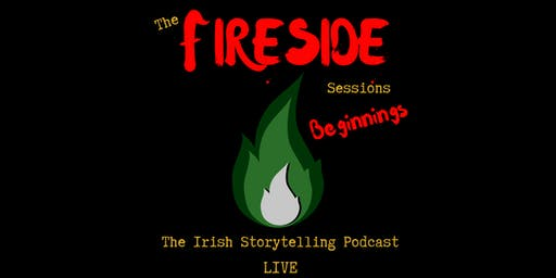 The Fireside Sessions: Beginnings
