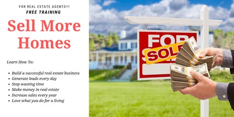 FREE Real Estate Agent Training - eXplode Your Business! tickets