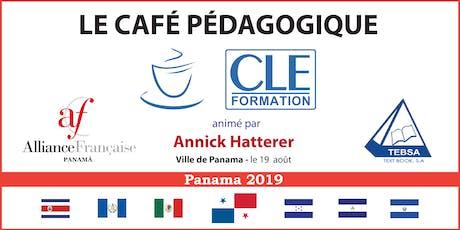 Café Pédagogique CLE Formation 2019 : « L'enseignement aux enfants et aux adolescents : donner du sens au sens » - Panamá, Pan. entradas